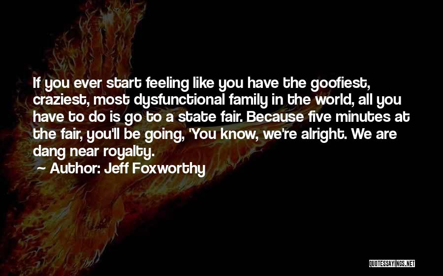 Most Craziest Quotes By Jeff Foxworthy