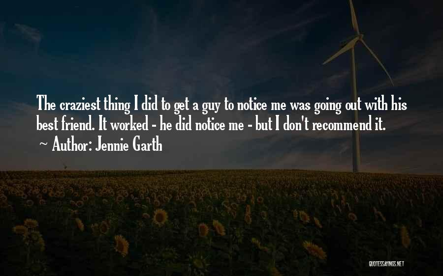 Most Craziest Quotes By Jennie Garth