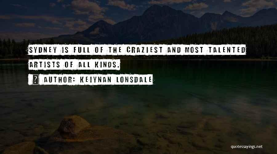 Most Craziest Quotes By Keiynan Lonsdale