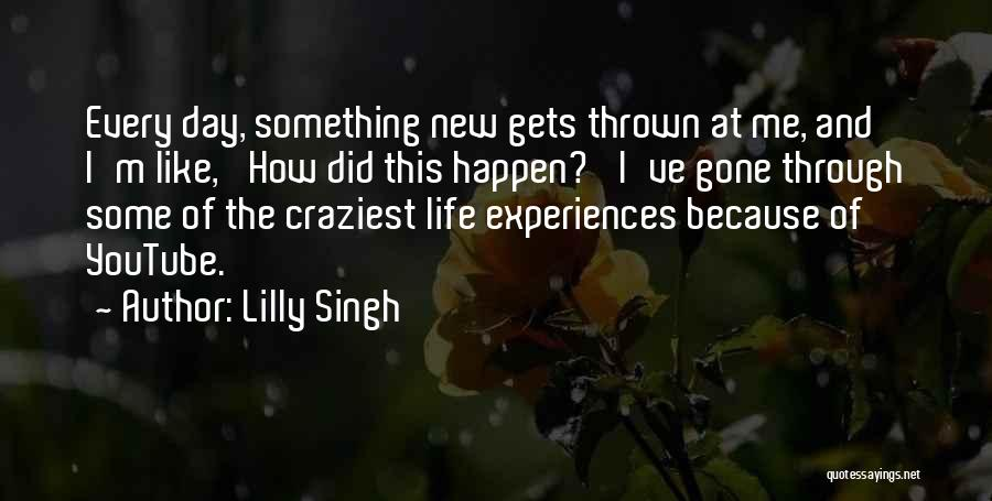 Most Craziest Quotes By Lilly Singh