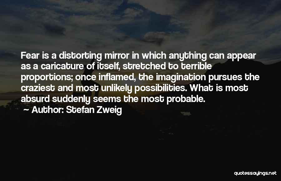 Most Craziest Quotes By Stefan Zweig