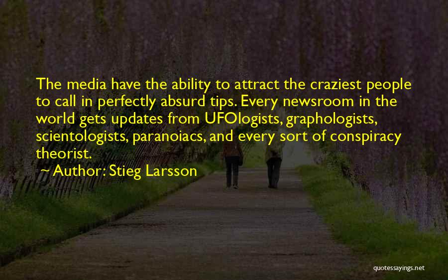 Most Craziest Quotes By Stieg Larsson