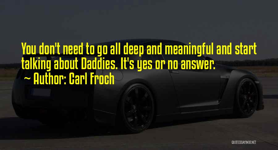 Most Deep And Meaningful Quotes By Carl Froch
