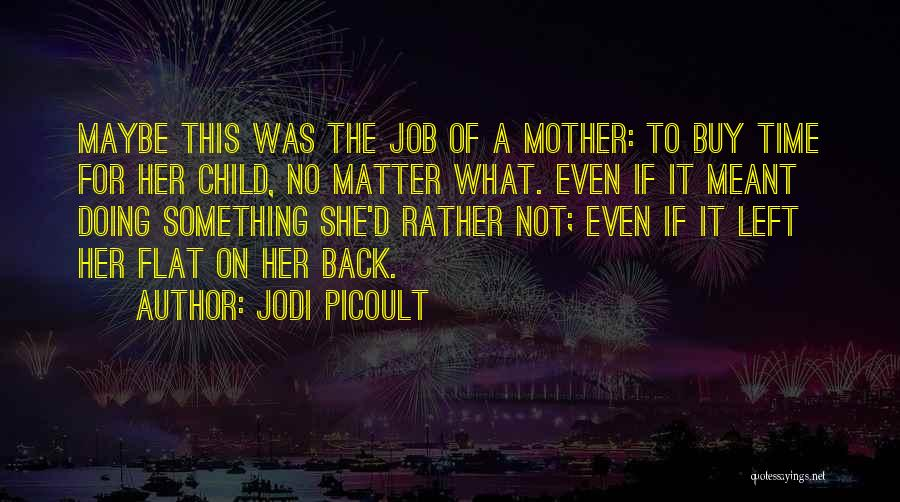 Most Deep And Meaningful Quotes By Jodi Picoult