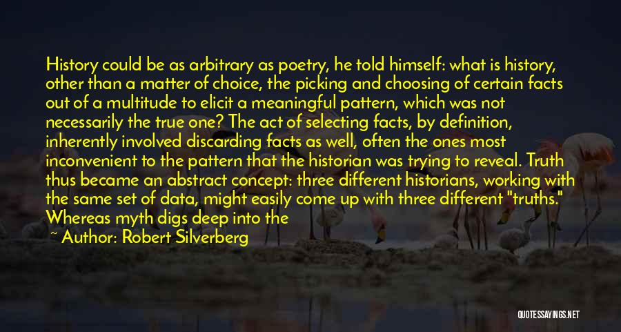 Most Deep And Meaningful Quotes By Robert Silverberg