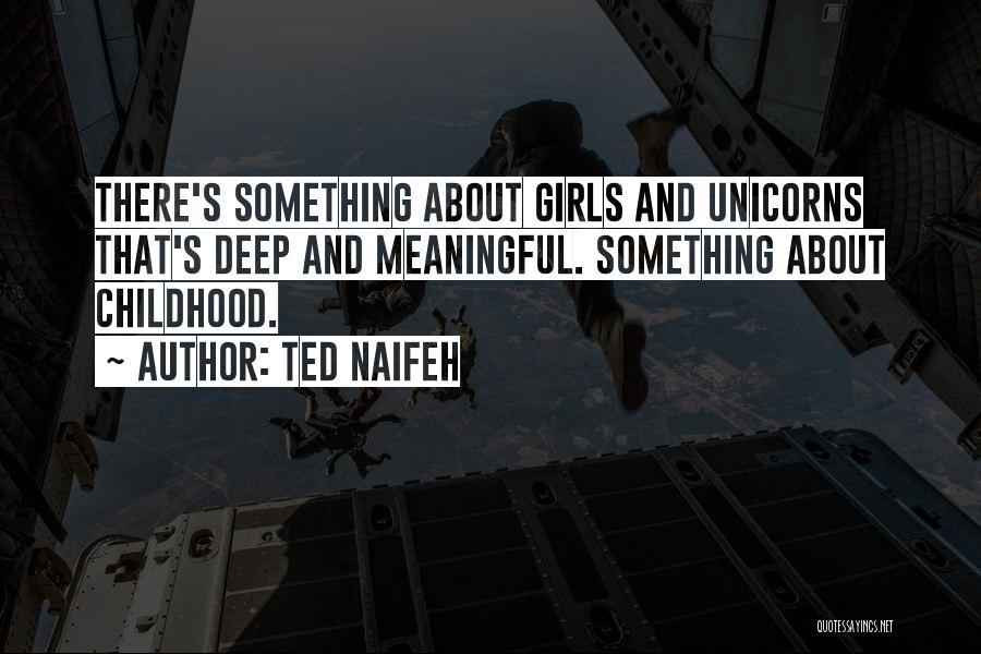 Most Deep And Meaningful Quotes By Ted Naifeh