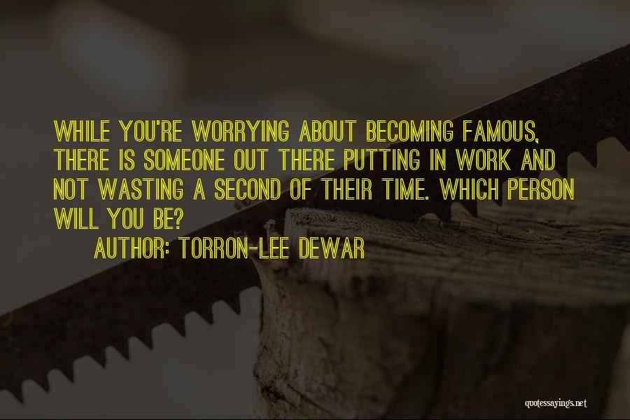 Most Famous Dance Quotes By Torron-Lee Dewar