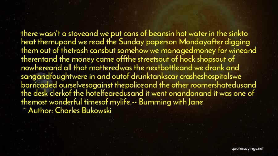 Most Feared Quotes By Charles Bukowski