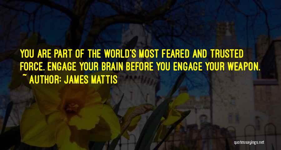 Most Feared Quotes By James Mattis