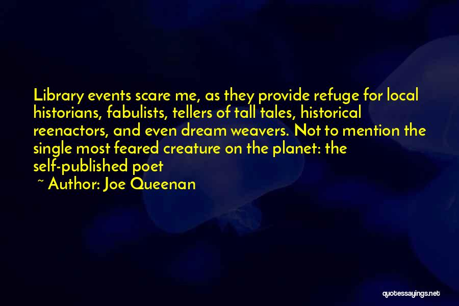 Most Feared Quotes By Joe Queenan