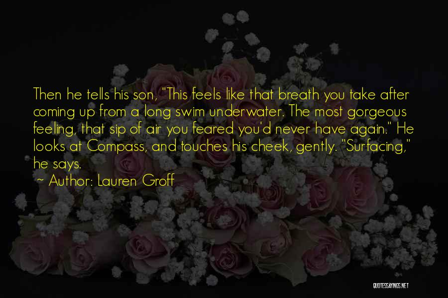 Most Feared Quotes By Lauren Groff