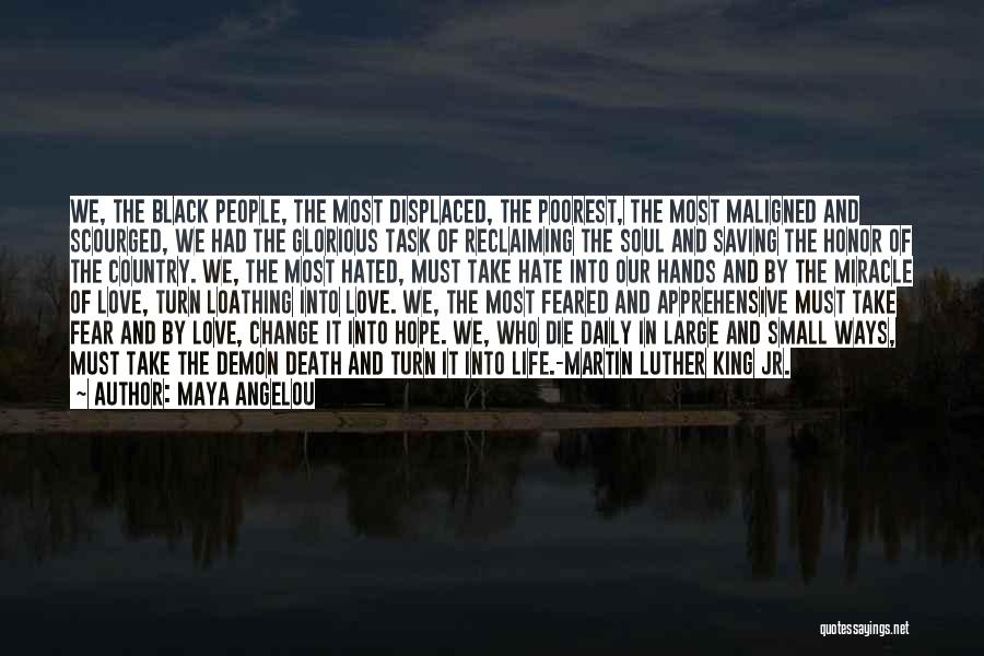 Most Feared Quotes By Maya Angelou
