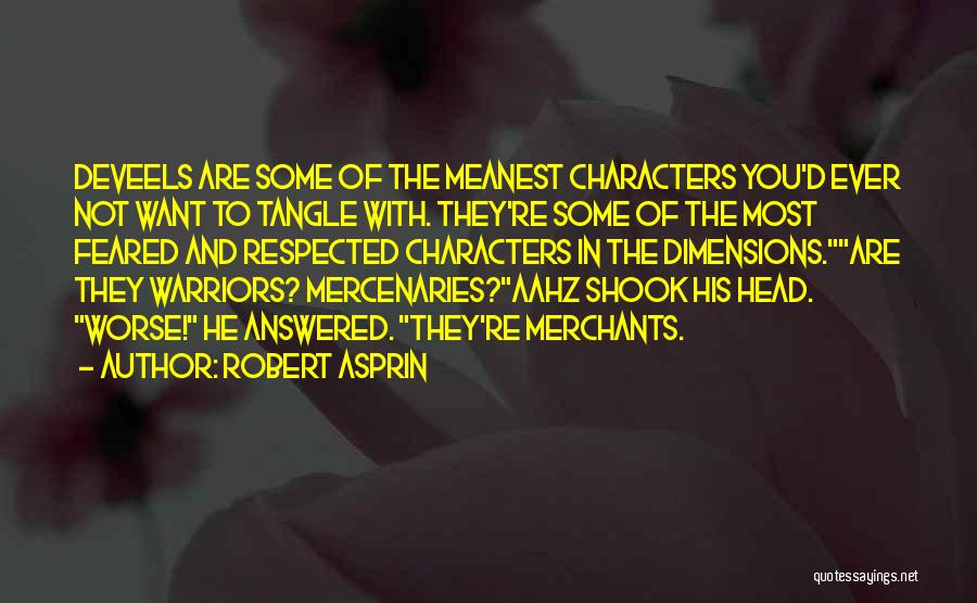 Most Feared Quotes By Robert Asprin