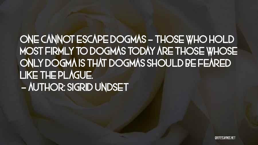 Most Feared Quotes By Sigrid Undset