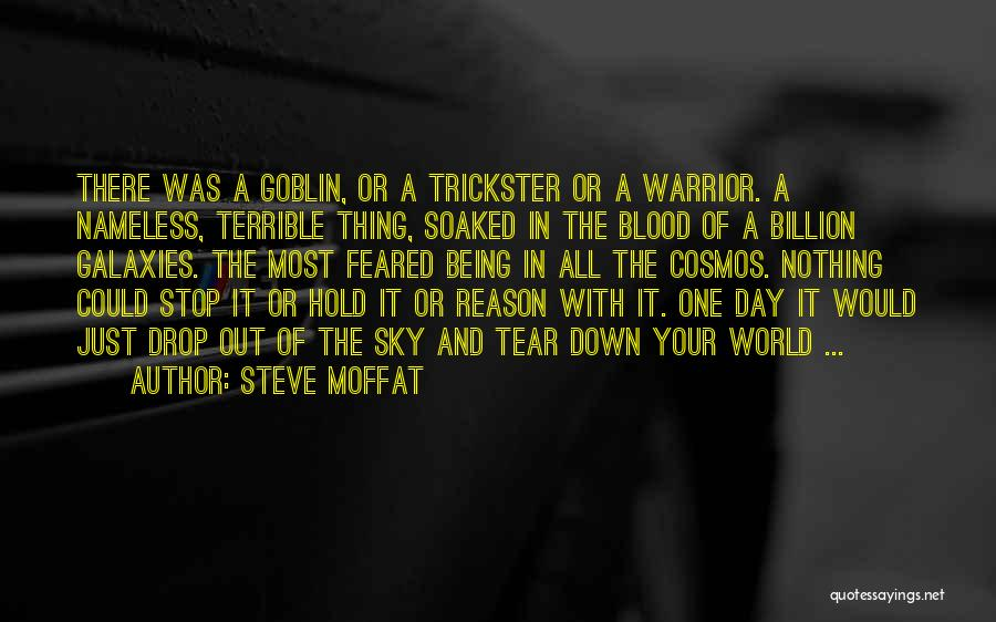 Most Feared Quotes By Steve Moffat