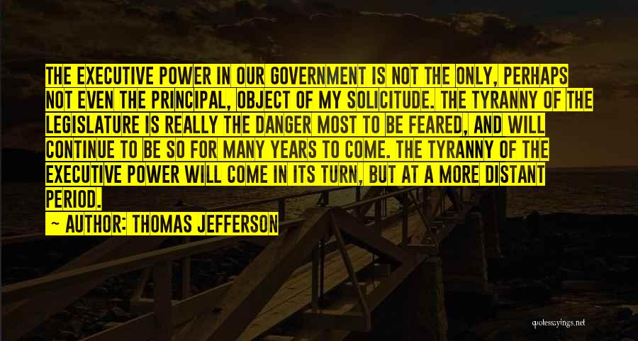 Most Feared Quotes By Thomas Jefferson