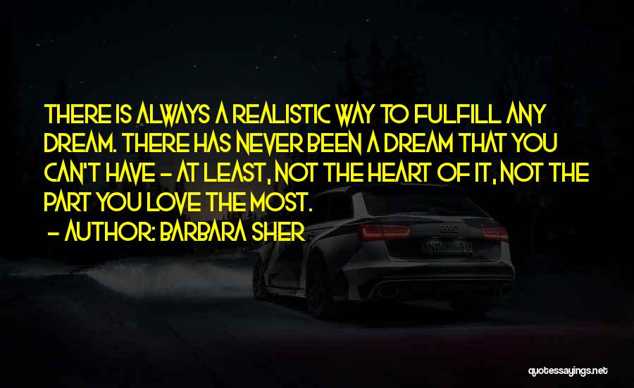 Most Inspiring Dream Quotes By Barbara Sher