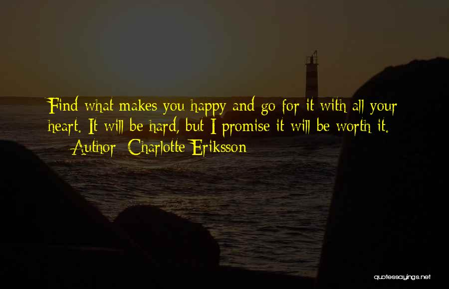 Most Inspiring Dream Quotes By Charlotte Eriksson