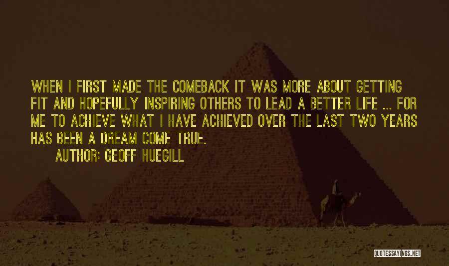 Most Inspiring Dream Quotes By Geoff Huegill