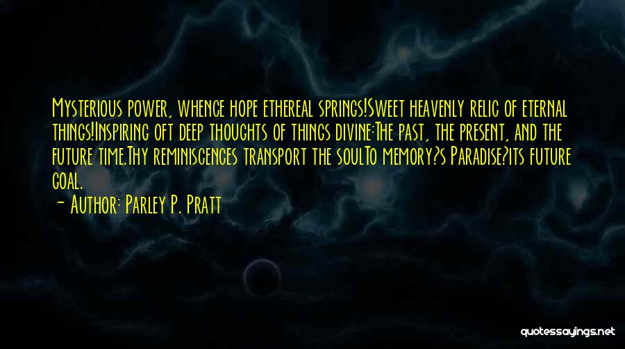 Most Inspiring Dream Quotes By Parley P. Pratt