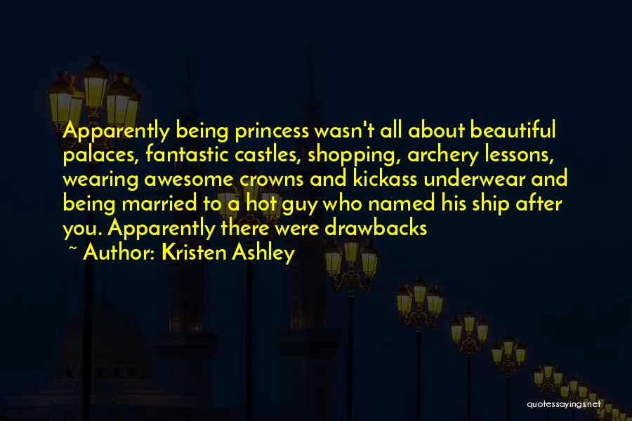 Most Kickass Quotes By Kristen Ashley