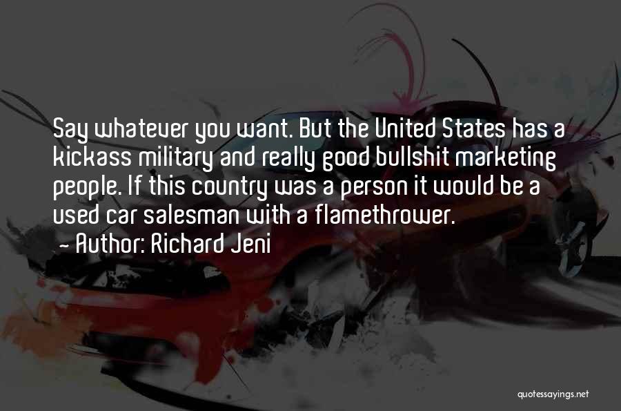 Most Kickass Quotes By Richard Jeni