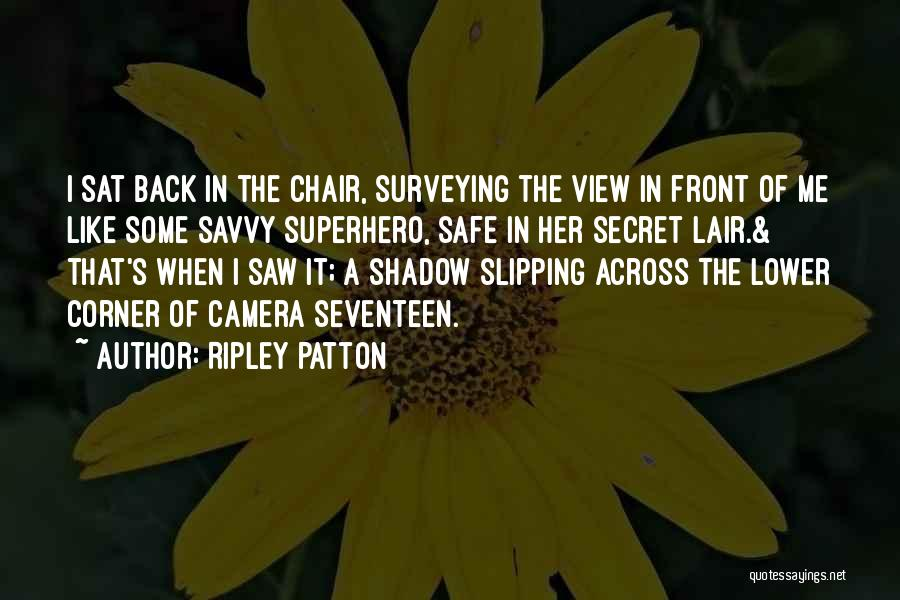 Most Kickass Quotes By Ripley Patton