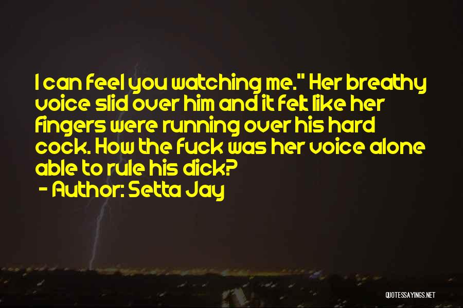 Most Kickass Quotes By Setta Jay