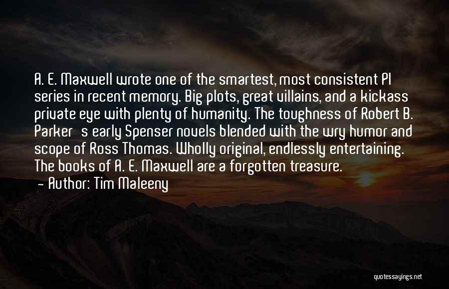Most Kickass Quotes By Tim Maleeny