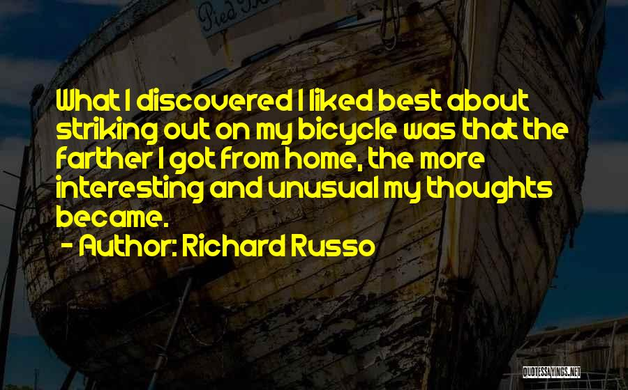 Most Liked Inspirational Quotes By Richard Russo
