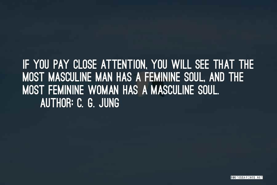 Most Masculine Quotes By C. G. Jung