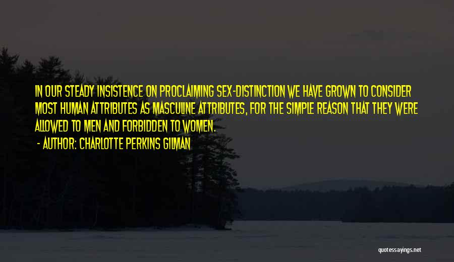 Most Masculine Quotes By Charlotte Perkins Gilman
