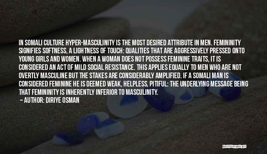 Most Masculine Quotes By Diriye Osman