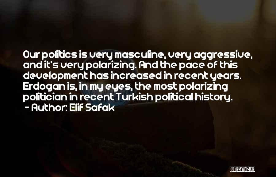 Most Masculine Quotes By Elif Safak