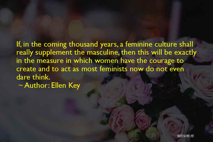 Most Masculine Quotes By Ellen Key