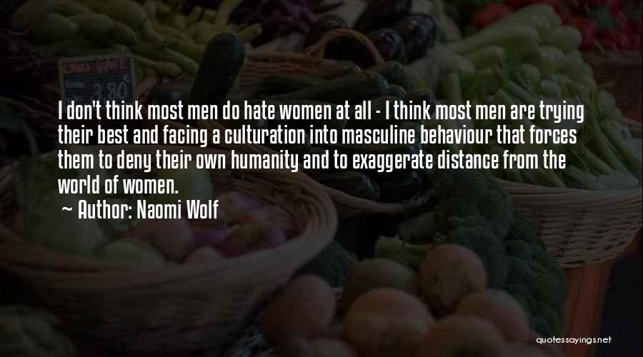 Most Masculine Quotes By Naomi Wolf