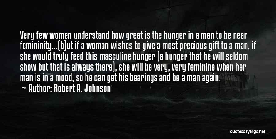 Most Masculine Quotes By Robert A. Johnson
