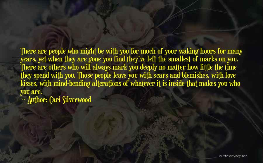 Most Mind Bending Quotes By Cari Silverwood