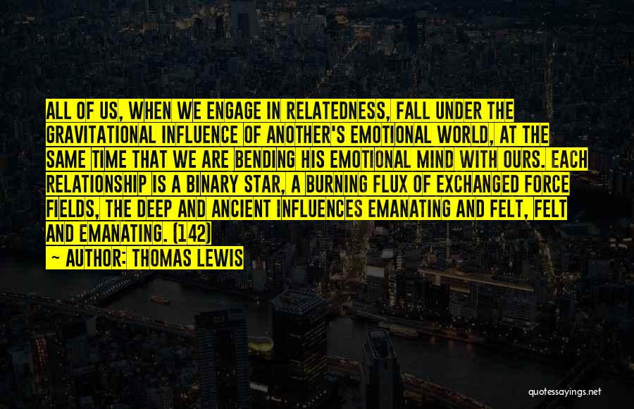 Most Mind Bending Quotes By Thomas Lewis