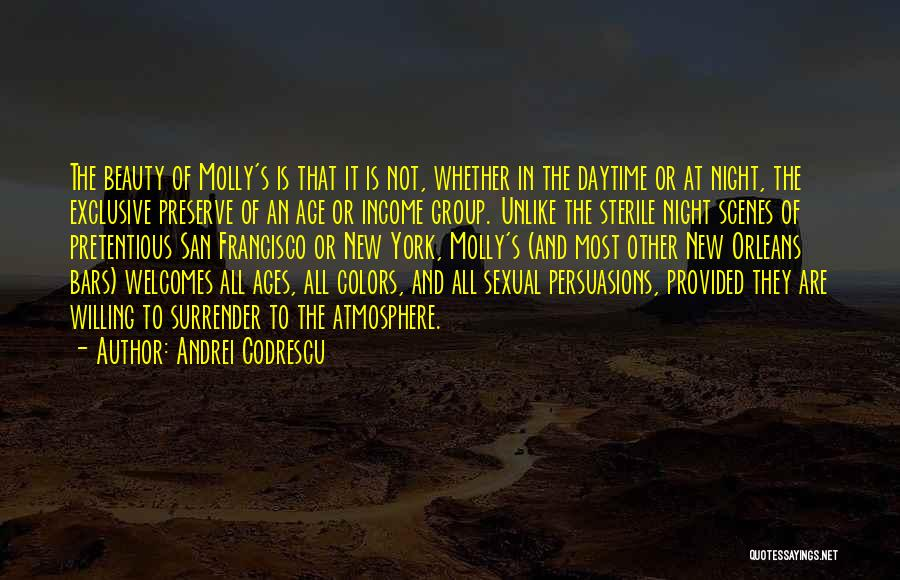 Most Pretentious Quotes By Andrei Codrescu