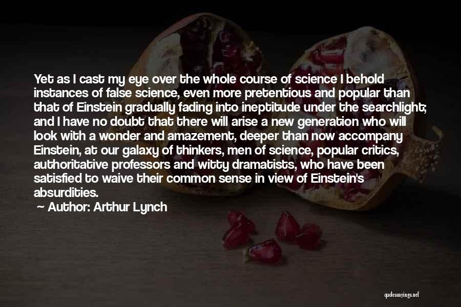 Most Pretentious Quotes By Arthur Lynch