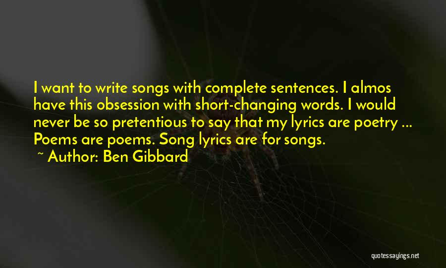 Most Pretentious Quotes By Ben Gibbard