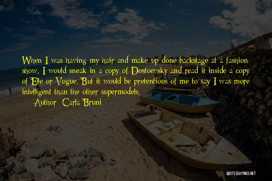 Most Pretentious Quotes By Carla Bruni