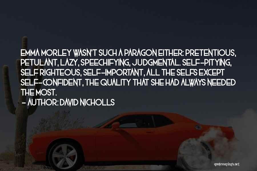 Most Pretentious Quotes By David Nicholls