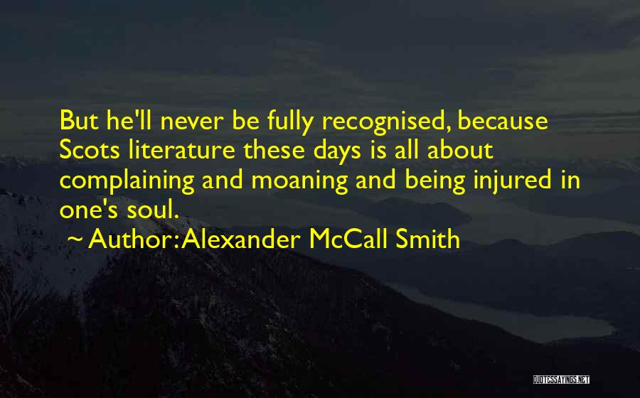 Most Recognised Quotes By Alexander McCall Smith