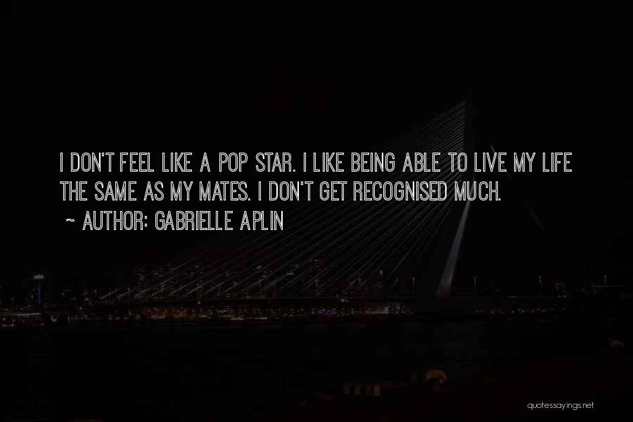 Most Recognised Quotes By Gabrielle Aplin