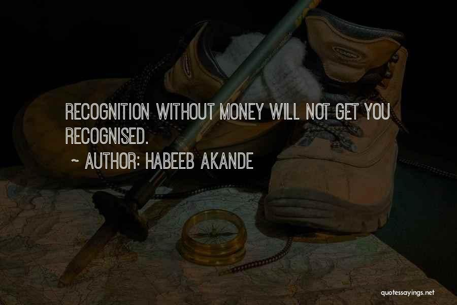 Most Recognised Quotes By Habeeb Akande