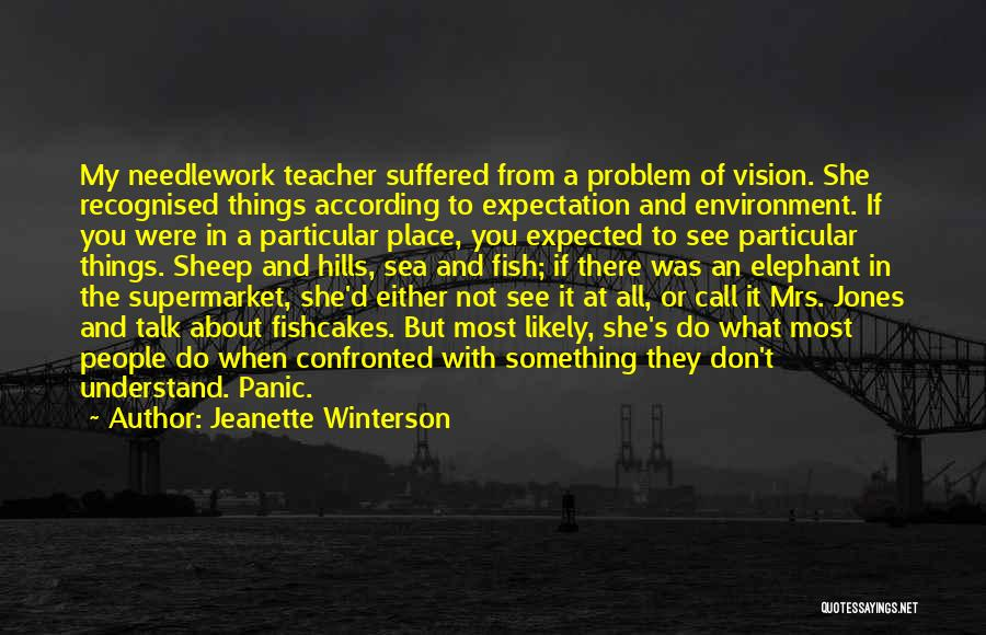 Most Recognised Quotes By Jeanette Winterson