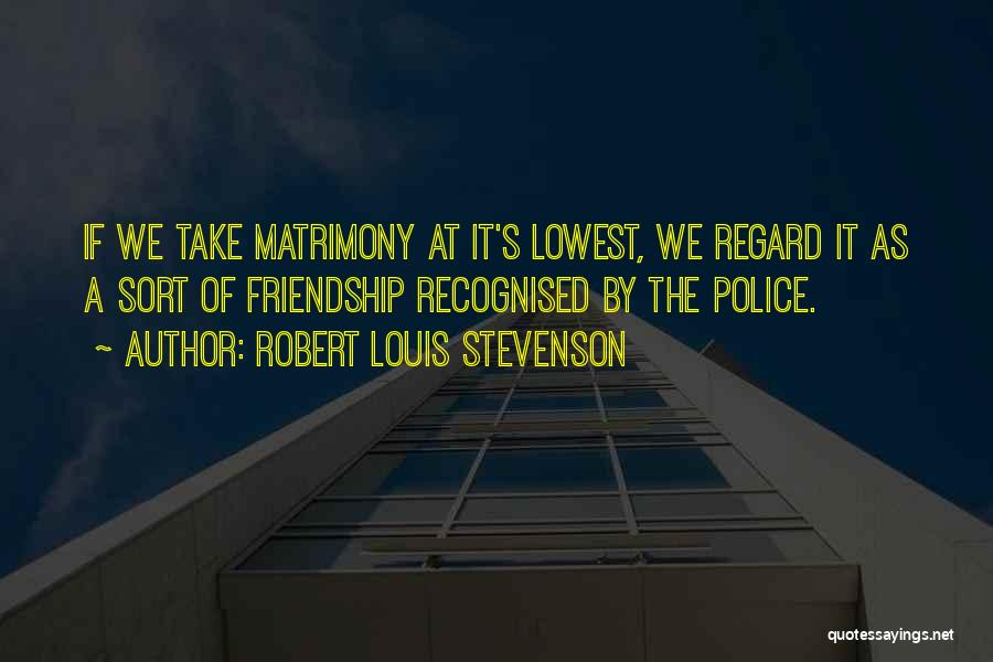 Most Recognised Quotes By Robert Louis Stevenson
