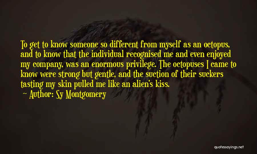 Most Recognised Quotes By Sy Montgomery